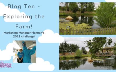 Blog Ten – Exploring the Farm