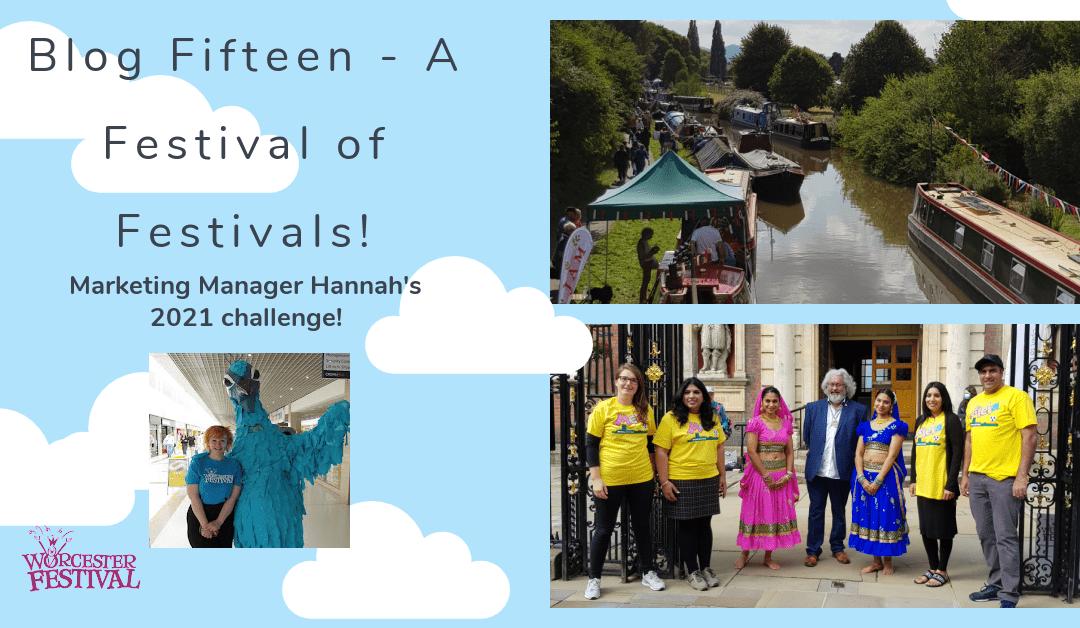 Blog Fifteen – A Festival of Festivals!